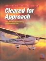 Cleared for Approach: Your Syllabus for Becoming an Instrument Pilot (Multimedia Training System)