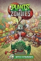 Plants vs. Zombies Volume 7: Battle Ext...