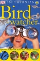 Smithsonian: Bird-watcher (Smithsonian Nature Activity Guides)