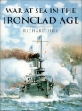 History of Warfare: War at Sea in the Ironclad Age
