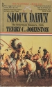 Sioux Dawn-The Fetterman Massacre, 1866 (The Plainsmen)