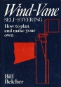 Wind-Vane Self-Steering: How to Plan and Make Your Own
