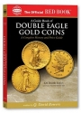 A guide Book of Double Eagle Gold Coins: A Complete History and Price Guide (Official Red Books)