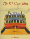 The 50-Gun Ship (Shipshape Series)