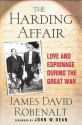 The Harding Affair: Love and Espionage ...