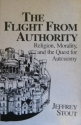 Flight from Authority: Religion, Morali...