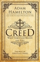 Creed: What Christians Believe and Why (Creed series)