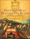 History's Most Magnificent Rulers: From Ramses II to Napoleon