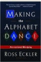 Making The Alphabet Dance- Recreational Wordplay
