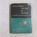 Art of Loving, The: An Enquiry into the nature of Love