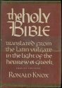 The Holy Bible: A Translation from the Latin Vulgate in the Light of the Hebrew et Greek