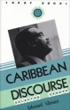 Carribbean Discourse: Selected Essays (Caribbean and African Literature)