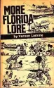More Florida Lore Not Found in History ...