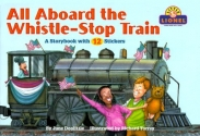 All Aboard the Whistle-Stop Train (Lionel Trains)