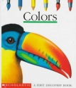 Colors (A First Discovery Book)