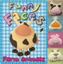 Funny Faces Farm Animals (Funny Faces (Make Believe Ideas))