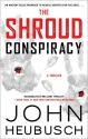 The Shroud Conspiracy: A Thriller (The Shroud Series)