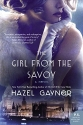 The Girl from The Savoy: A Novel