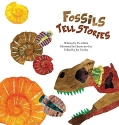 Fossils Tell Stories (Science Storybooks) (Science Storybooks: Fossils)