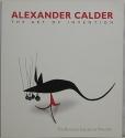 Alexander Calder, The Art of Invention