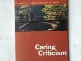 Caring Criticism Building Bridges Instead of Walls