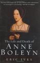 The Life and Death of Anne Boleyn