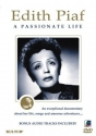 Edith Piaf - A Passionate Life