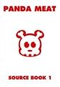 Panda Meat: Source Book 1 (Bk. 1)