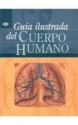 Guia Ilustrada del Cuerpo Humano