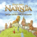 Step into Narnia: A Journey Through The Lion, the Witch and the Wardrobe (Narnia) (Chronicles of Narnia)