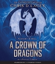 A Crown of Dragons (UFiles #3) (UNICORNE Files)