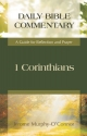 1 Corinthians: A Guide for Reflection and Prayer (Daily Bible Commentary)