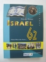 Israel, 62: 1948-2010-Those Were the Years...