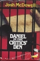 Daniel in the critics' den: Historical evidence for the authenticity of the Book of Daniel