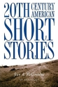 Twentieth-Century American Short Stories: An Anthology