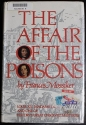 The Affair of the Poisons Louis XIV, Madame de Montespan, and one of history's g