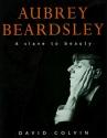Aubrey Beardsley: A Slave to Beauty