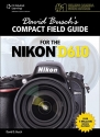 David Busch's Compact Field Guide for the Nikon D610 (David Busch's Digital Photography Guides)