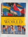 Guide to places of the world (Reader's Digest Guide to Places of the World)