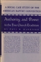 Authority & Power in the Free Church Tradition: A Social Case Study of the American Baptist Convention