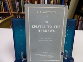 The Epistle to the Hebrews: The Greek Text with Notes and Essays