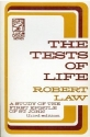 The tests of life: A study of the First Epistle of St. John (Kerr lectures)
