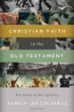 Christian Faith in the Old Testament: The Bible of the Apostles