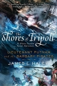 The Shores of Tripoli: Lieutenant Putnam and the Barbary Pirates (A Bliven Putnam Naval Adventu...