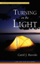 Turning on the Light: Discovering the Riches of God's Word (Light for Your Path)