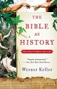 The Bible as History: Second Revised Edition