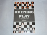 Opening Play (The Batsford Chess Library)