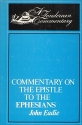 Commentary on the Epistle of Paul to the Ephesians