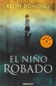 El nino robado/ The Stolen Child (Spanish Edition)