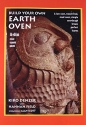 Build Your Own Earth Oven: A Low-Cost Wood-Fired Mud Oven, Simple Sourdough Bread, Perfect Loaves, 3rd Edition